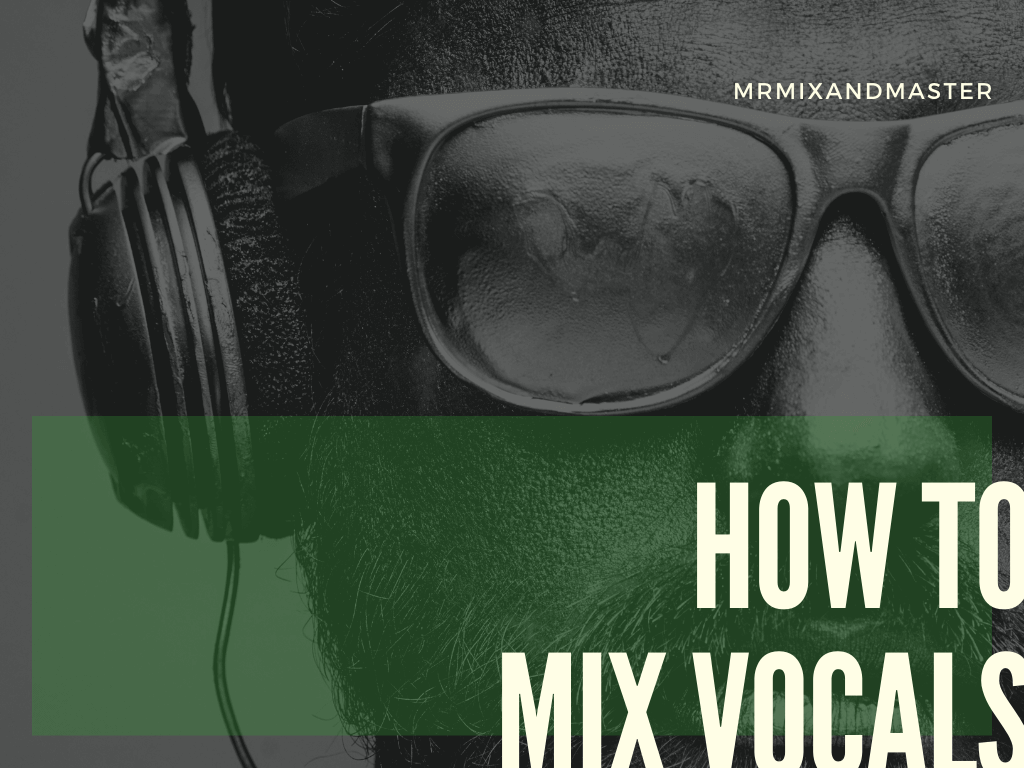 Lear how to mix vocals today by the engineer who is dominating the charts and radio stations worldwide. How to vocal mix guide
